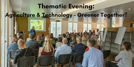 Thematic Evening: Food Production and Technology - Greener Together? tickets
