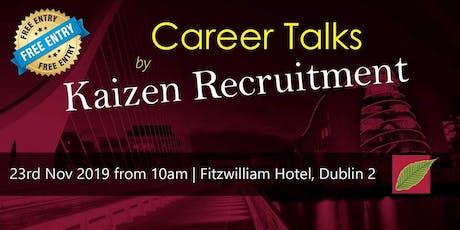 Career Talks by Kaizen Recruitment tickets