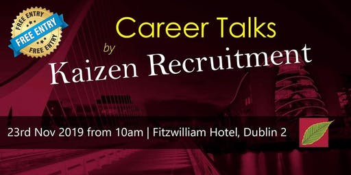 Career Talks by Kaizen Recruitment