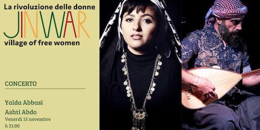Concerto di Yalda Abbasi e Ashti Abdo. La rivoluzione delle donne. Jinwar: village of free women