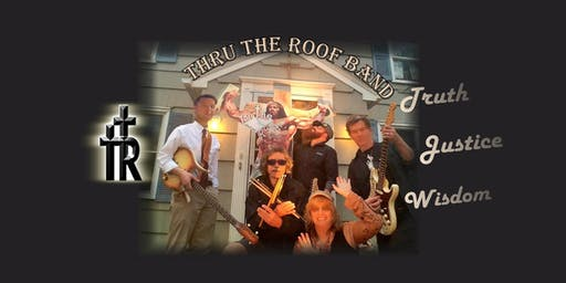 Thru The Roof Band 3rd Annual Saint Cecilia Homeless Benefit Dinner & Music