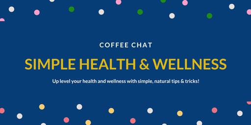 Social Group: Simple Health & Wellness - Coffee Chat