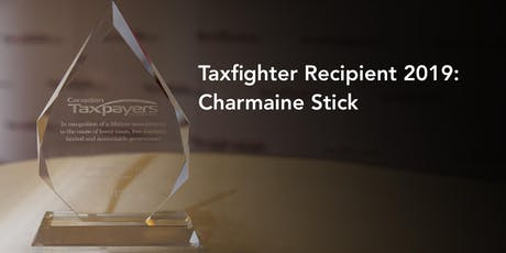 TaxFighter Award Ceremony Honouring Charmaine Stick billets