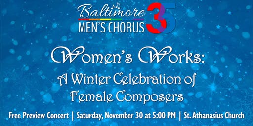 Women's Works: Winter Celebration of Female Composers Free Preview Concert