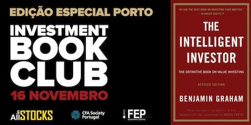 """Investment Book Club - edição especial Porto - """"The Intelligent Investor"""" de Benjamin Graham"""