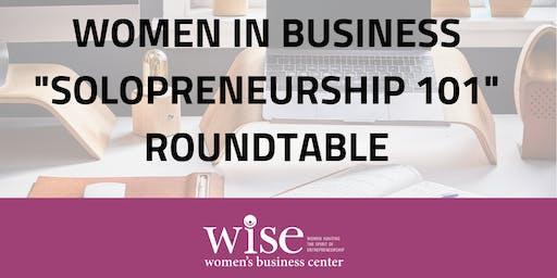 """""""Solopreneurship 101""""  Networking Roundtable"""