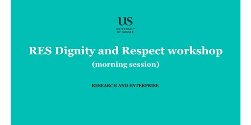 RES Dignity and Respect workshop - morning session, 20 January