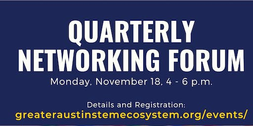Greater Austin STEM Quarterly Networking Forum - November 18
