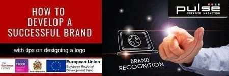 How to Develop a Successful Brand   Tuesday 12th November at 9.30am at Royal Quays Business Centre