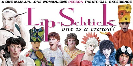 Lip-Schtick: One Boy's Journey To Fabulous  And Back! tickets