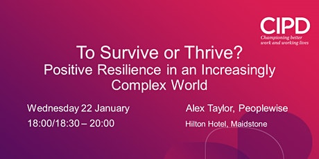 To Survive or Thrive? Positive Resilience in an Increasingly Complex World  tickets