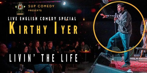 Kirthy Iyer | Livin' The Life English Comedy special
