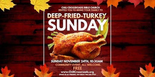 Deep Fried Turkey Sunday
