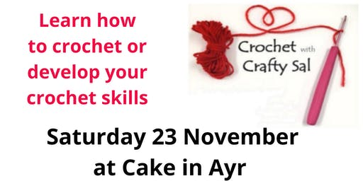 Crochet with Crafty Sal, Ayr