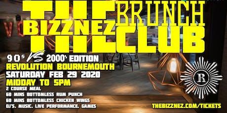 The Bizznez Brunch Club, 90s vs 00s Edition | Saturday Feb 29 tickets