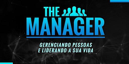 THE MANAGER - Gerenciando pessoas e Liderando a sua vida