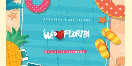 We Love Floripa - Passaporte ingressos