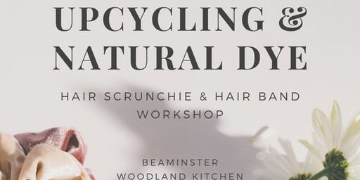 Upcycling and Natural Dye Workshop
