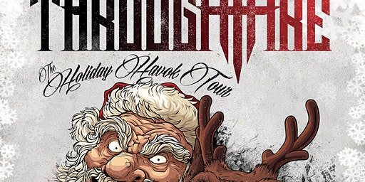 97.7 QLZ Presents: Holiday Havok Tour ft. Through Fire w/SAUL & Dead Posey