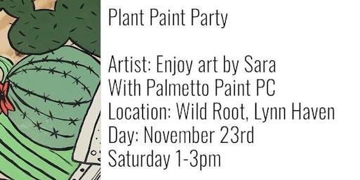 Plant Paint Party