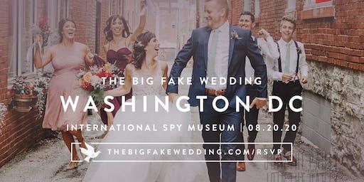 The Big Fake Wedding Washington D.C.