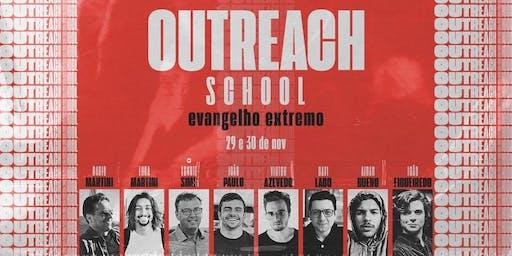 OUTREACH SCHOOL - Evangelho Extremo