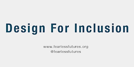 Design for Inclusion 22nd September - 24th September 2020 tickets
