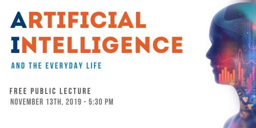 AI  and the Everyday Life - Free Public Lecture