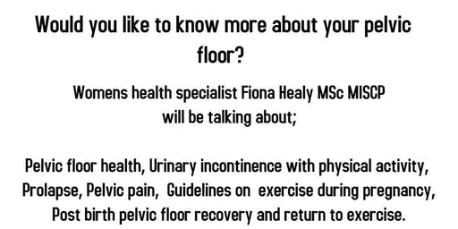 Would you like to know more about your pelvic floor?