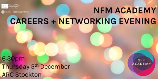 NFM Academy Careers and Networking Evening