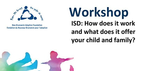 ISD:  How does it work and what does it offer your child and family? tickets