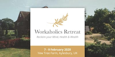 (Weekend) Workaholics Retreat, UK