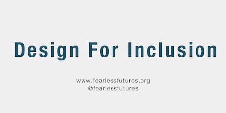 Design for Inclusion 7th-9th October 2020 tickets