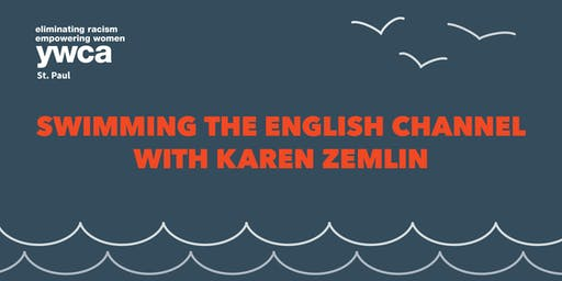 Swimming the English Channel with Karen Zemlin