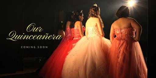 Our Quinceanera screening #1