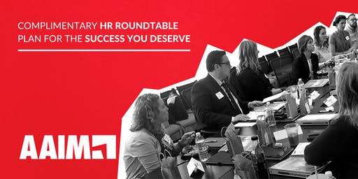 HR Roundtable: Plan for the Success You Deserve - Afternoon Session