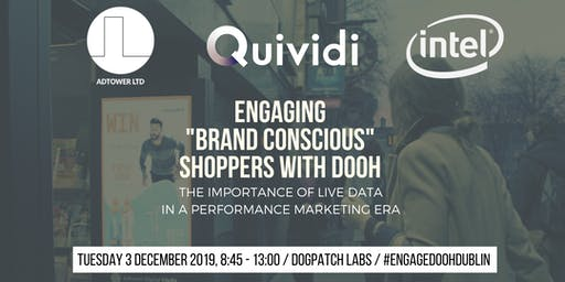 "Engaging ""Brand Conscious"" Shoppers with DOOH - The Importance of Live Data in a Performance Marketing Era"