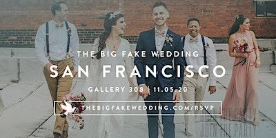 The Big Fake Wedding San Francisco | Powered by Macy's