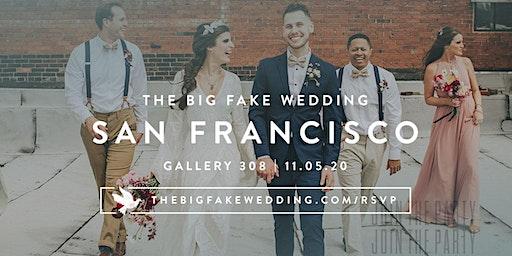 The Big Fake Wedding San Francisco   Powered by Macy's