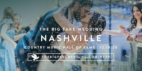 The Big Fake Wedding Nashville | Powered by Macy's tickets