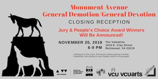 Monument Avenue: General Demotion General Devotion Closing Reception