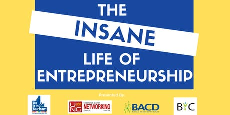 The INSANE Life of Entrepreneurship tickets