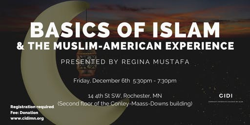 Basics of Islam and the Muslim-American Experience