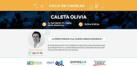 Ciclo de Charlas Caleta Olivia: ¿CÓMO CREAR CULTURAS INNOVADORAS? entradas