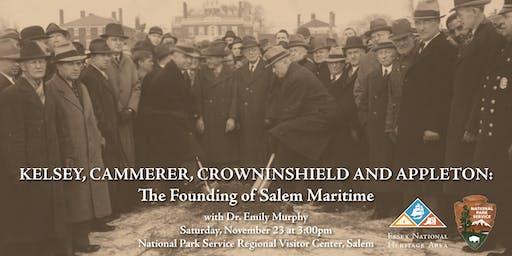 Kelsey, Cammerer, Crowninshield & Appleton: The Founding of Salem Maritime