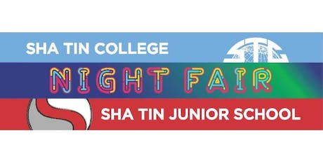 Night Fair 2020, Sha Tin College & Sha Tin Junior School tickets