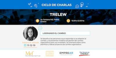 Ciclo de Charlas Trelew:  LIDERANDO EL CAMBIO