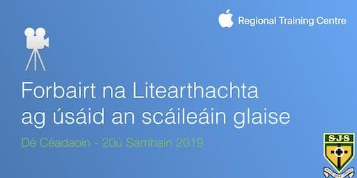 Forbairt na Litearthachta ag úsáid an scáileáin glaise