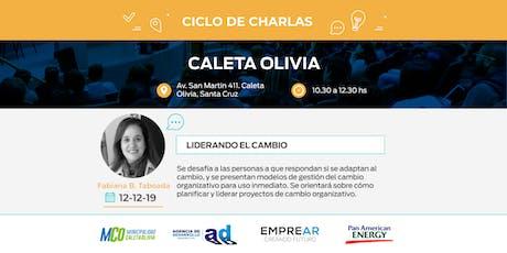 Ciclo de Charlas Caleta Olivia: LIDERANDO EL CAMBIO entradas