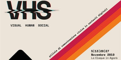 VHS #visualhumansocial #03tecniche